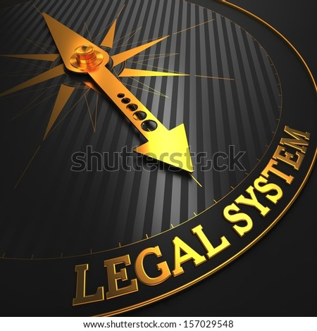 """Legal System - Business Background. Golden Compass Needle on a Black Field Pointing to the Word """"Legal System"""". 3D Render. - stock photo"""
