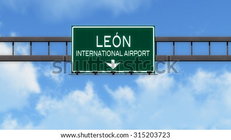 Leon Mexico Airport Highway Road Sign 3D Illustration