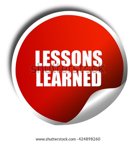 lessons learned, 3D rendering, red sticker with white text - stock photo