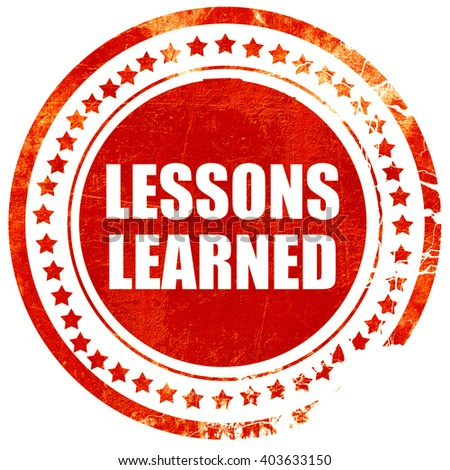 lessons learned, grunge red rubber stamp on a solid white backgr - stock photo