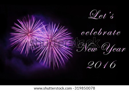 Let's celebrate New Year 2016 - greeting card with violet fireworks - stock photo