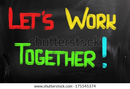 Let's Work Together Concept - stock photo