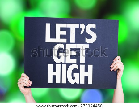 Lets Get High card with green bokeh background - stock photo