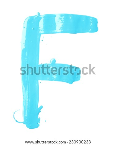 Letter F character hand drawn with the oil paint brush strokes, isolated over the white background