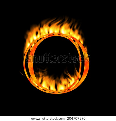 Letter O. Letter symbol. Fire alphabet letter isolated on black. Look for more symbols in my gallery.