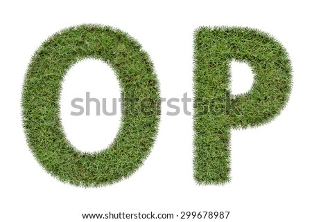 Letter O,P of  green grass isolated on white