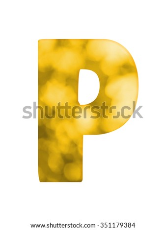 "Letter ""P"" of Gold Bokeh Alphabet - stock photo"
