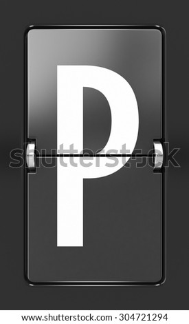 Letter P on a mechanical timetable
