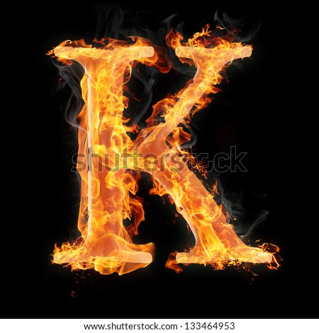 Letters and symbols in fire - Letter K.