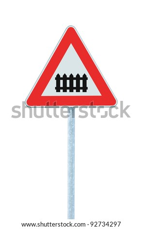 Level crossing with barrier or gate ahead road sign, isolated signpost and traffic signage