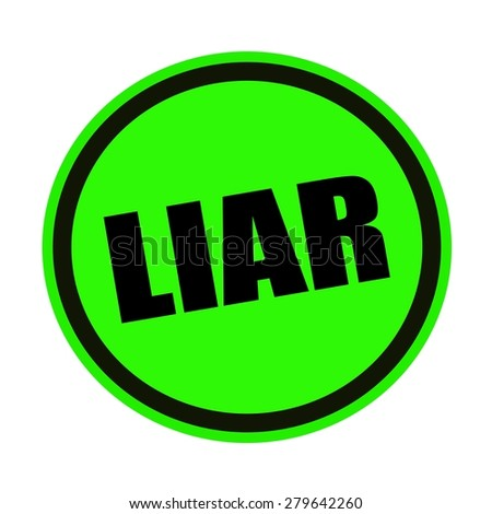 Liar black stamp text on green - stock photo