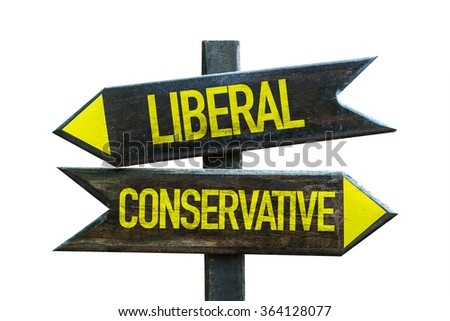 Liberal - Conservative signpost isolated on white background