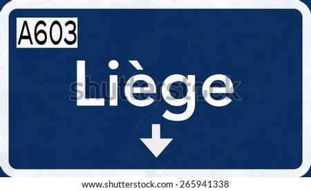 Liege Belgium Highway Road Sign - stock photo