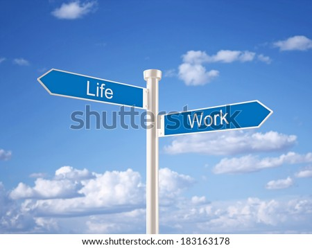 Life and Work Sign - stock photo