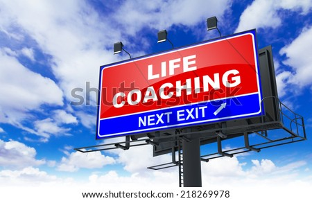 Life Coaching - Red Billboard on Sky Background. Business Concept. - stock photo