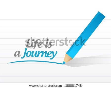 life is a journey message illustration design over a white background