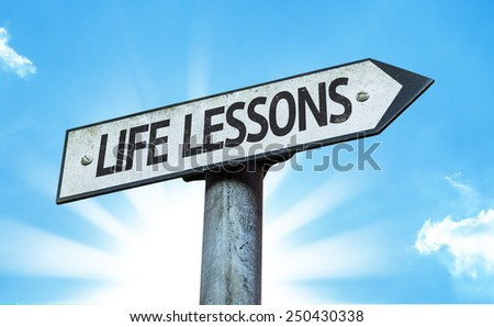 Life Lessons sign with a beautiful day - stock photo