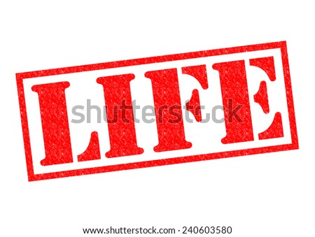 LIFE Rubber Stamp over a white background. - stock photo