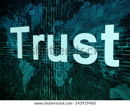 Life style concept: word Trust on digital world map screen - stock photo