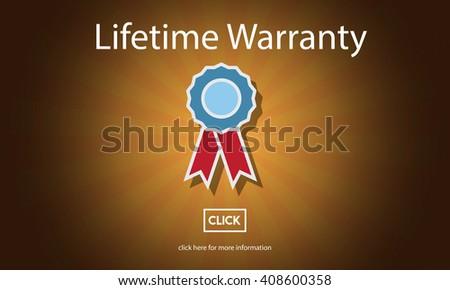 Lifetime Warranty Guarantee Assurance Quality Service Concept - stock photo