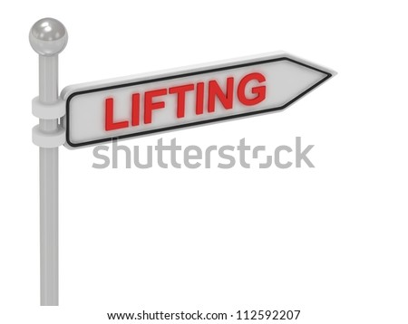 LIFTING arrow sign with letters on isolated white background