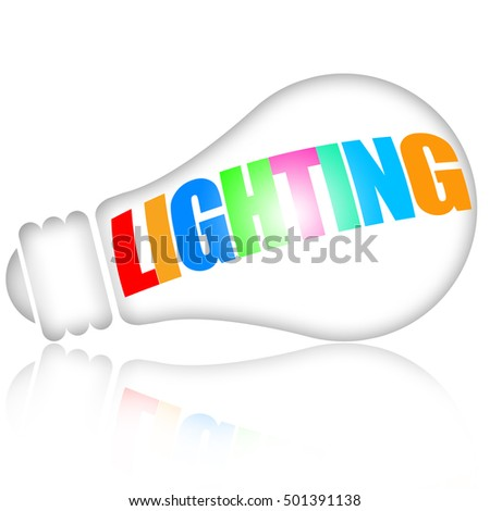 Light bulb with lighting inscription isolated on white backgrond