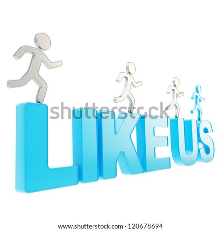Like Us conception illustration: group of human symbolic figures running over the chrome metal words isolated on white background - stock photo