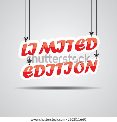 Limited Edition Sign Hanging On Gray Background - stock photo