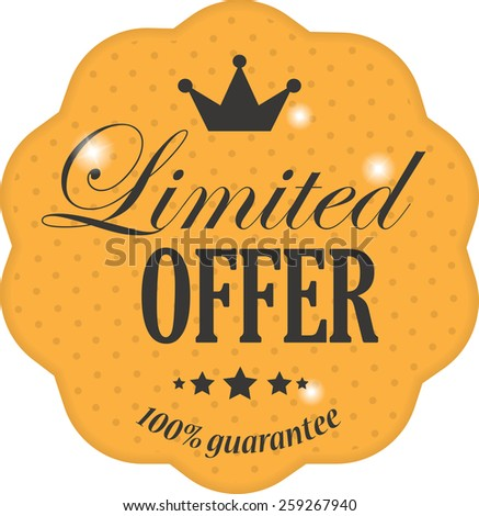 Limited offer on orange label vintage style with crown, snowflake and star - stock photo
