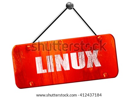 linux, 3D rendering, vintage old red sign - stock photo