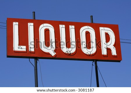 Liquor Sign - stock photo