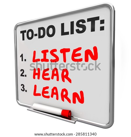 Listen, Hear and Learn words written on a dry erase board to illustrate knowledge, understanding and paying attention to others - stock photo