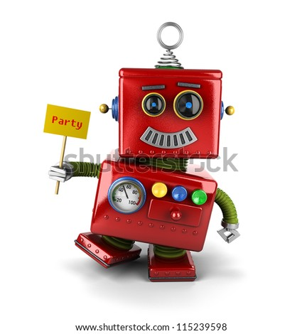 Little happy vintage toy robot holding a party sign over white background - stock photo