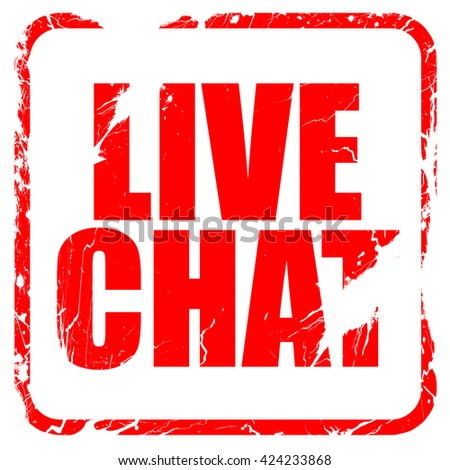 live chat, red rubber stamp with grunge edges