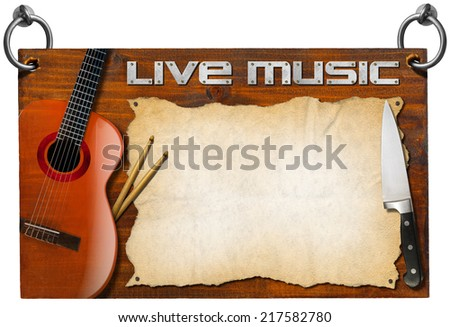 Live Music and Food Menu / Wooden signboard with text Live Music, empty parchment, kitchen knife, acoustic guitar and drum sticks. Template for food menu and a live musical event - stock photo
