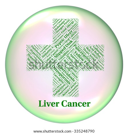 Liver Cancer Meaning Ill Health And Ailment - stock photo