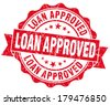 Loan approved grunge red vintage round isolated seal - stock photo