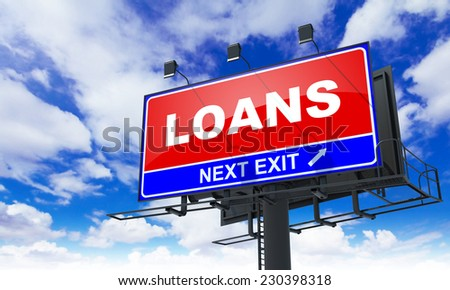 Loans - Red Billboard on Sky Background. Business Concept. - stock photo
