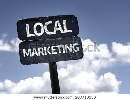 Local Marketing sign with clouds and sky background - stock photo