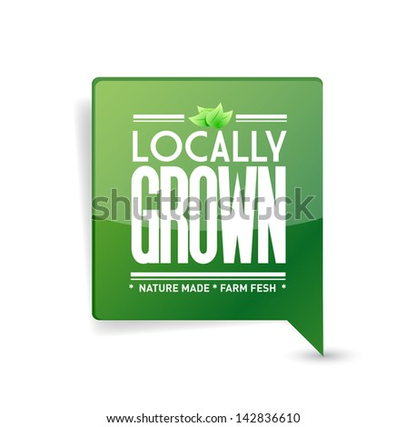 locally grown food sign illustration design over white - stock photo