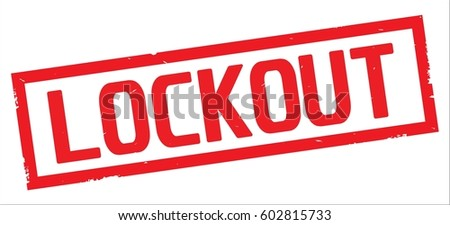 Lockout Stock Images, Royalty-Free Images & Vectors | Shutterstock