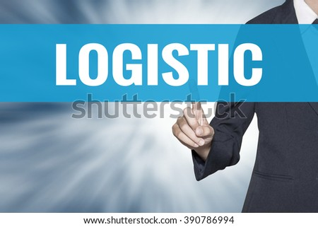 Logistic word on virtual screen touch by business woman cyan sky tab - stock photo