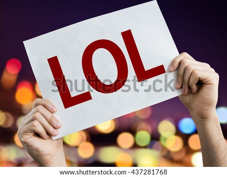 LOL placard with night lights on background - stock photo