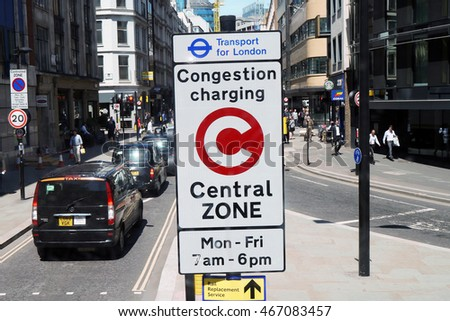 LONDON - JULY 6 : Congestion Charge Zone Sign; introduced 2003 to reduce congestion in central; on July 6; 2016 in London; UK. The standard charge is 11.50 for each day Monday-Friday only.