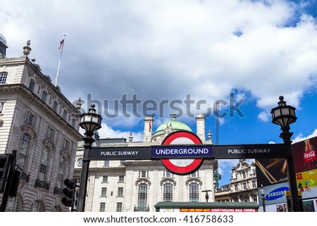 LONDON - JUNE 7, 2015: Underground tube station  sign at Piccadilly Circus.