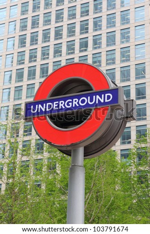 LONDON - MAY 06  :Sign of Underground on May 06, 2012 in London. The London 'Underground' logo will be used for other transportation systems - has been announced by Transport for London. - stock photo