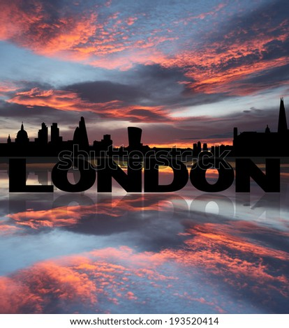 London skyline reflected with text and sunset illustration - stock photo