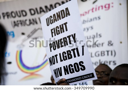 LONDON, UK - DECEMBER 9, 2015 Protest banner at a protest outside Uganda High Commission urging the President of Uganda not to sign the anti-LGBTI NGO Bill 2015