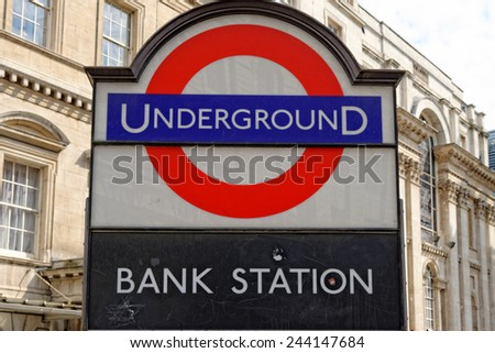LONDON, UK - JULY 1, 2014: Underground station sign Bank in the City of London, one of the leading centres of global finance. - stock photo