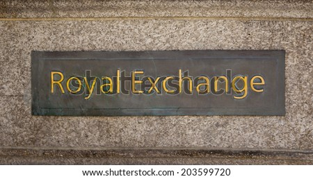 LONDON, UK - JUNE 30, 2014: Royal exchange sign. Bank of England. Square and underground station - stock photo